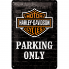 Harley-Davidson Parking only Skylt 20x30